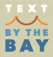Text By The Bay